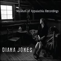 Museum of Appalachia Recordings - Diana Jones