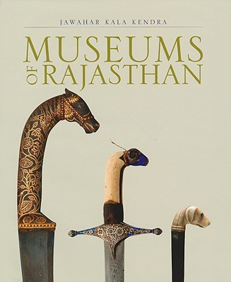 Museums of Rajasthan - Singh, Chandramani