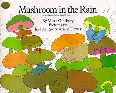 Mushroom in the Rain - Ginsburg, Mirra