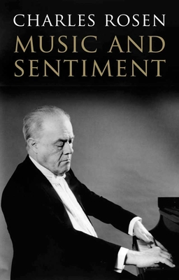Music and Sentiment - Rosen, Charles