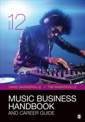 Music Business Handbook and Career Guide - Baskerville, David, and Baskerville, Timothy