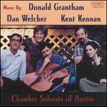 Music by Donald Grantham, Dan Welcher & Kent Kennan