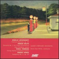 Music by Nikolai Lopatnikoff, Robert Helps, Virgil Thomson and Robert Kurka - Alan Feinberg (piano); Albany Symphony Orchestra; David Alan Miller (conductor)