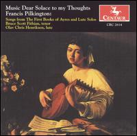 Music Dear Solace to my Thoughts - Bruce Fithian (tenor); Olav Chris Henriksen (lute)
