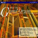 Music for a Grand Organ