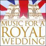 Music for a Royal Wedding [Warner]