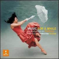Music for a While: Improvisations on Purcell - Dominique Visse (counter tenor); Gianluigi Trovesi (clarinet); L'Arpeggiata; Philippe Jaroussky (counter tenor);...
