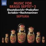 Music for Brass Septet, Vol. 3: Shostakovich, Prokofiev, Scriabin, Rachmaninov