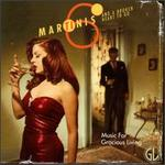 Music for Gracious Living, Vol. 1: Six Martinis and a Broken Heart to Go