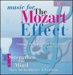 Music for the Mozart Effect, Vol. 1: Strengthen the Mind