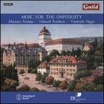Music for the University: Johannes Brahms, Edward Rushton, Friedrich Hegar