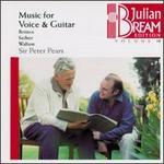 Music for Voice & Guitar (Julian Bream Edition, Vol. 18) - Julian Bream (guitar); Peter Pears (tenor)