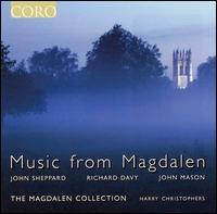 Music from Magdalen - Angus Davidson (alto); David James (alto); David Roy (tenor); James Oxley (tenor); Jonathan Arnold (bass);...