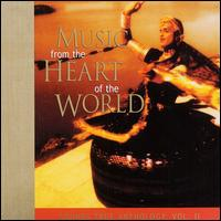 Music from the Heart of the World: Sounds True Anthology, Vol. 2 - Various Artists