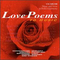 Music & Love Poems - Chris Campbell; Christopher Todd Landor; Concord String Quartet; Frank Morelli (bassoon); George Silfies (clarinet);...