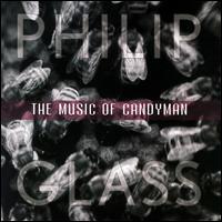 Music of Candyman - Philip Glass