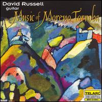 Music of Moreno Torroba - David Russell (guitar)