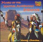 Music of the Native Americans Indians