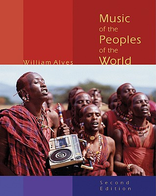 Music of the Peoples of the World - Alves, William