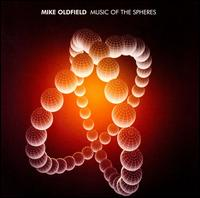 Music of the Spheres - Mike Oldfield
