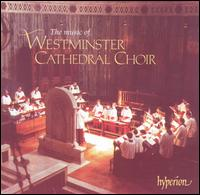 Music of the Westminster Cathedral Choir -