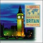 Music of the World: Britain - This Sceptred Isle