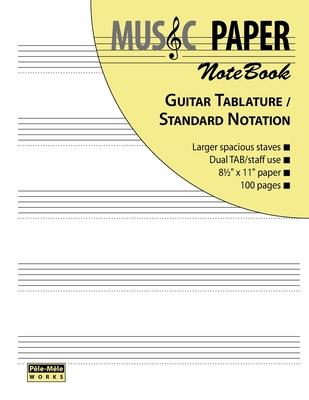 Music Paper Notebook - Guitar Tablature / Standard Notation - Mashhour, Ashkan