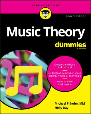 Music Theory For Dummies - Pilhofer, Michael, and Day, Holly