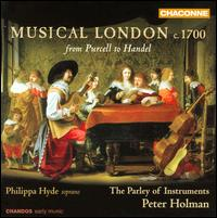 Musical London c. 1700: From Purcell to Handel - David Rubio (cello maker); Parley of Instruments; Philippa Hyde (soprano); Peter Holman (conductor)