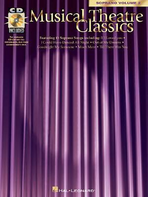 Musical Theatre Classics: Soprano, Volume 2 - Hal Leonard Corp (Creator)