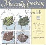 Musically Speaking: Vivaldi's Four Seasons
