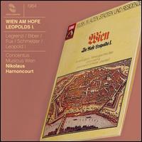 Musik in alten St�dten und Residenzen: Wien - Am Hofe Leopolds I. - Concentus Musicus Wien; Jeanne Deroubaix (mezzo-soprano); Nikolaus Harnoncourt (conductor)