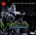 Musik in Deutschland 1950-2000, Vol. 33: Sprachkomposition