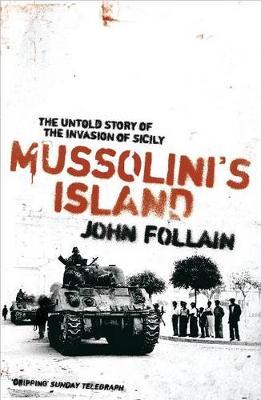 Mussolini's Island - Follain, John