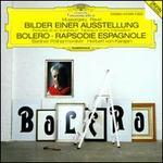 Mussorgsky: Bilder Einer Ausstellung; Ravel: Bolero; Rapsodie Espagnole