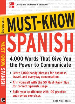Must-Know Spanish: 4,000 Words That Give You the Power to Communicate - Nissenberg, Gilda