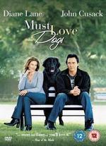 Must Love Dogs - Gary David Goldberg