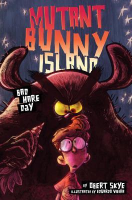 Mutant Bunny Island: Bad Hare Day - Skye, Obert