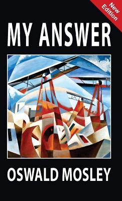 My Answer - Mosley, Oswald