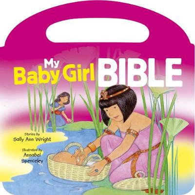 My Baby Girl Bible - Doherty, Jan Godfrey Paula