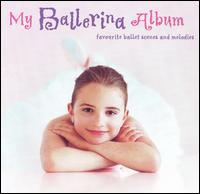 My Ballerina Album - Various Artists