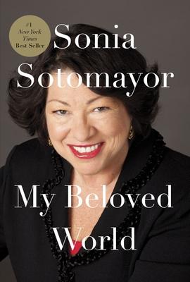 My Beloved World - Sotomayor, Sonia