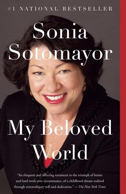 My Beloved World - Sotomayor, Sonia