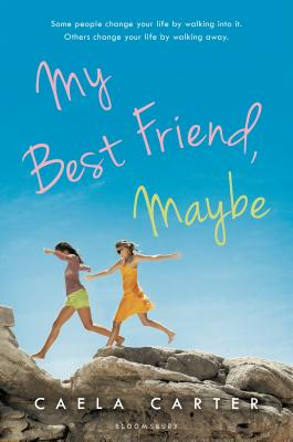 My Best Friend, Maybe - Carter, Caela