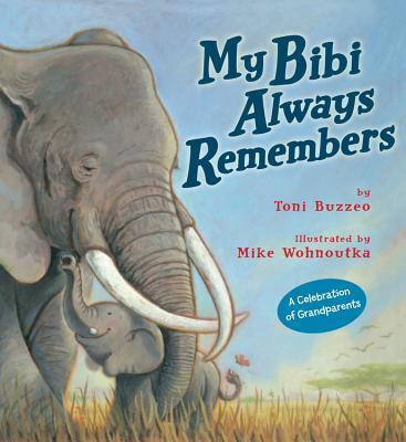 My Bibi Always Remembers - Buzzeo, Toni