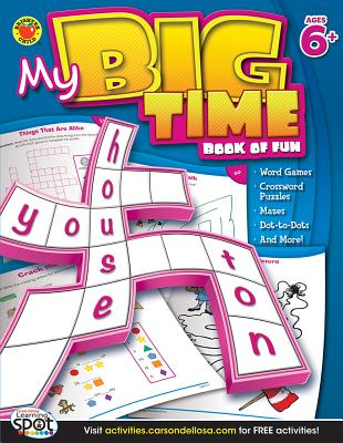 My Big Time Book of Fun, Ages 6+ - Brighter Child (Compiled by)