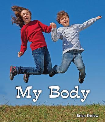 My Body - Enslow, Brian
