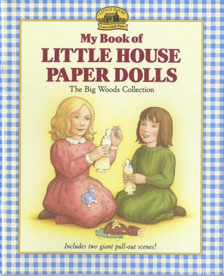 My Book of Little House Paper Dolls - Wilder, Laura Ingalls