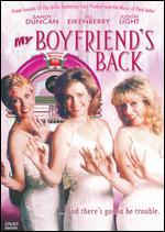 My Boyfriend's Back - Paul Schneider