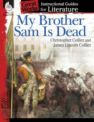 a review of my brother sam is dead by james and christopher collier The clock james lincoln collier, author, collier collier, author, collier,  as in  my brother sam is dead , the colliers dramatize abstract historical issues in a.